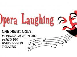 Opera Laughing | Nantucket | MA