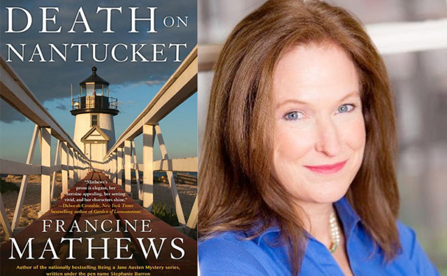 Francine Mathews | Death on Nantucket