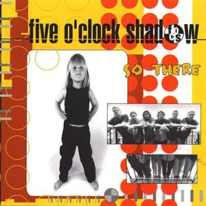 Album by Five O'Clock Shadow